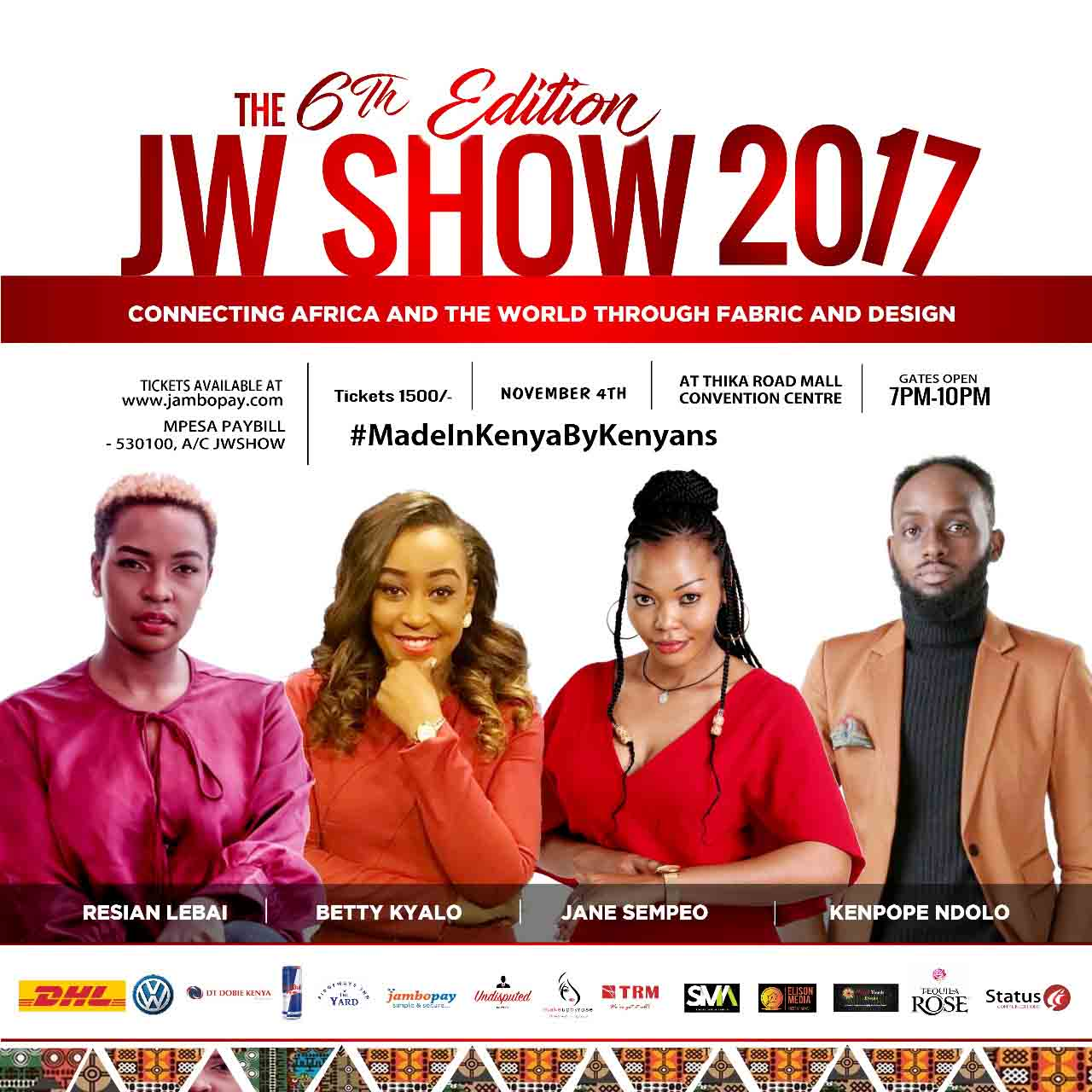 The JW Show has been touted as one of the most marketed fashion shows in Kenya this year!